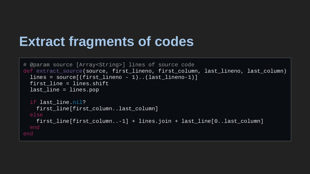 Extract fragments of codes # @param source [Arr...