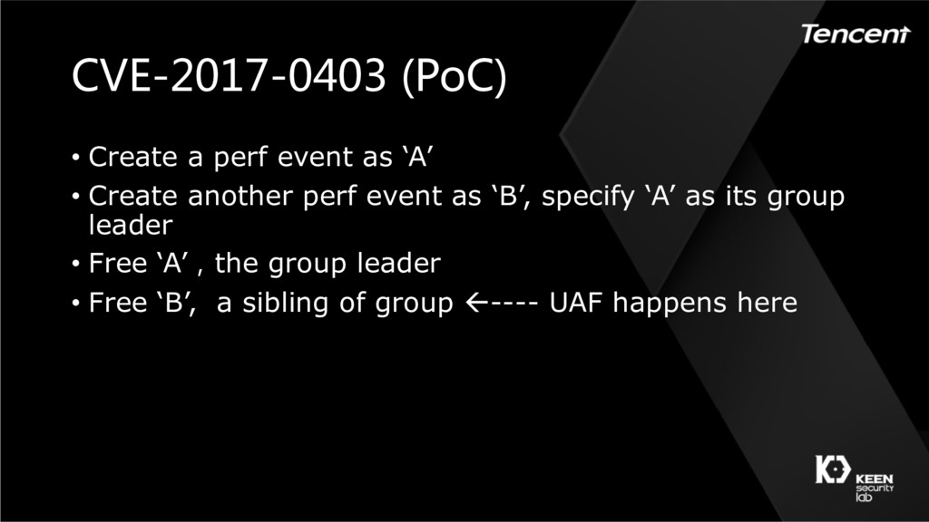 CVE-2017-0403 (PoC) • Create a perf event as 'A...