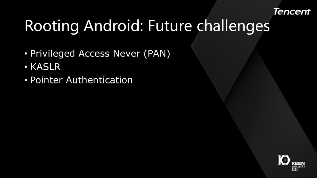 Rooting Android: Future challenges • Privileged...