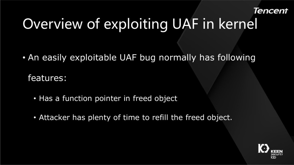 Overview of exploiting UAF in kernel • An easil...