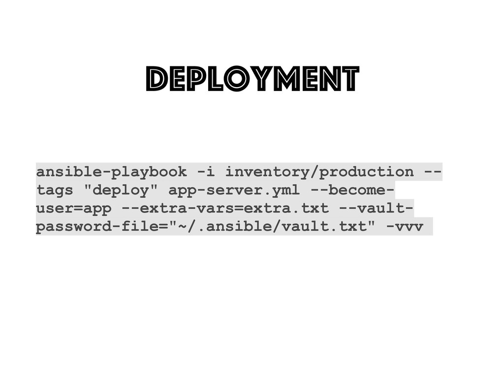 Deployment ansible-playbook -i inventory/produc...