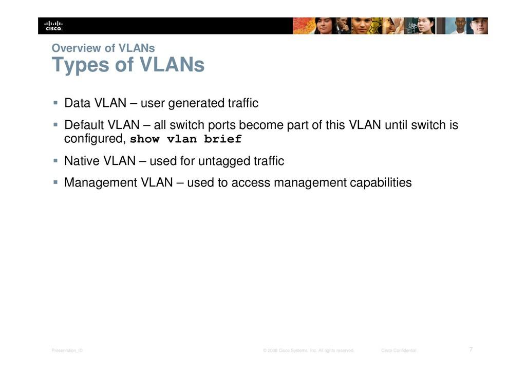 Presentation_ID 7 © 2008 Cisco Systems, Inc. Al...