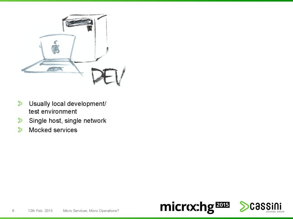 12th Feb. 2015 Micro Services, Micro Operations...