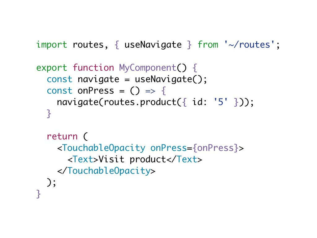 import routes, { useNavigate } from '~/routes';...