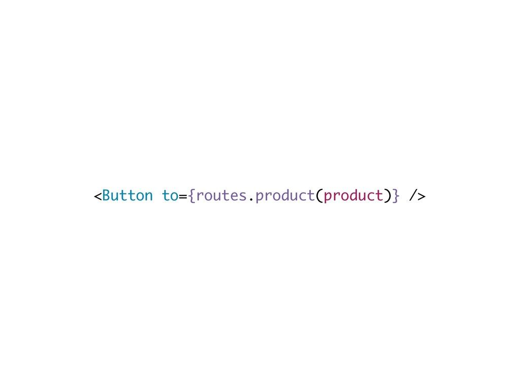 <Button to={routes.product(product)} />