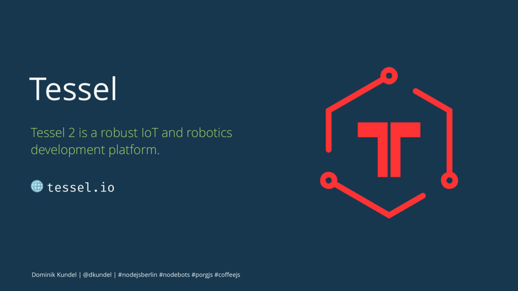 Tessel Tessel 2 is a robust IoT and robotics de...