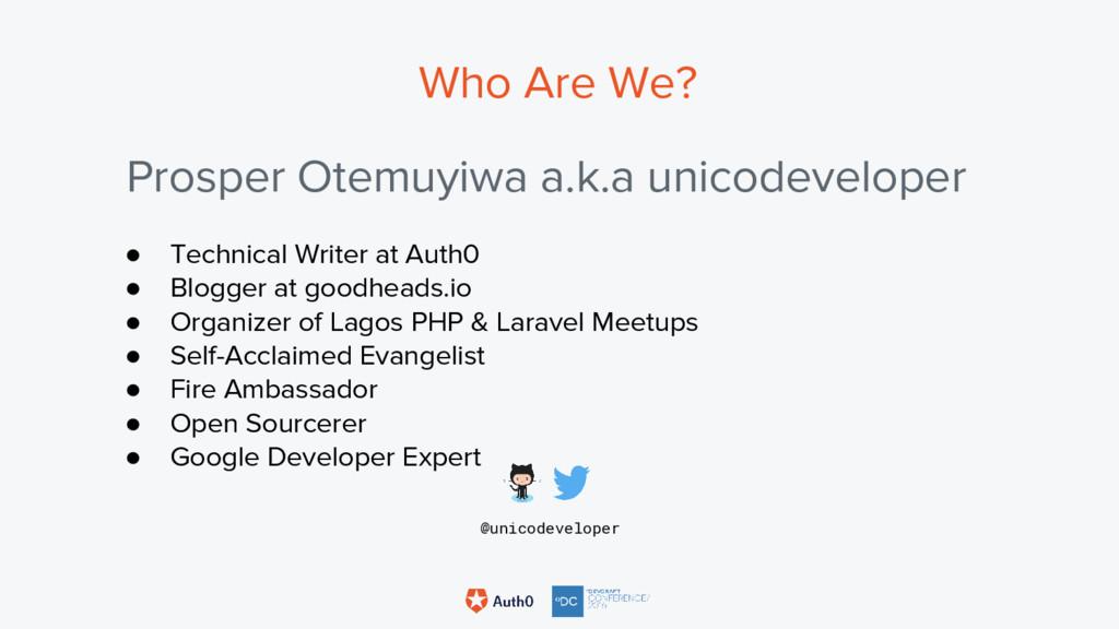 Who Are We? Prosper Otemuyiwa a.k.a unicodevelo...