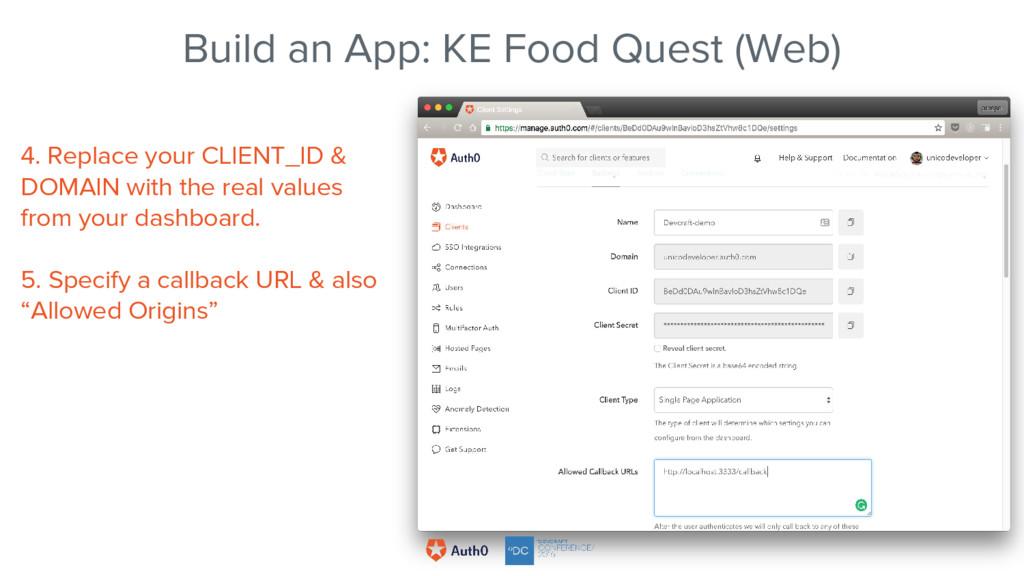 Build an App: KE Food Quest (Web) 4. Replace yo...