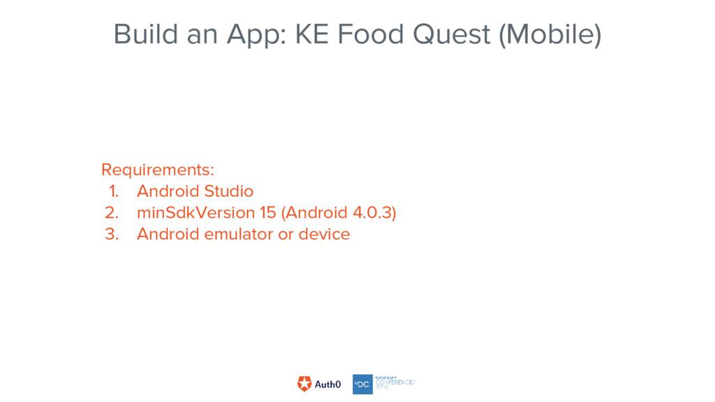 Build an App: KE Food Quest (Mobile) Requiremen...