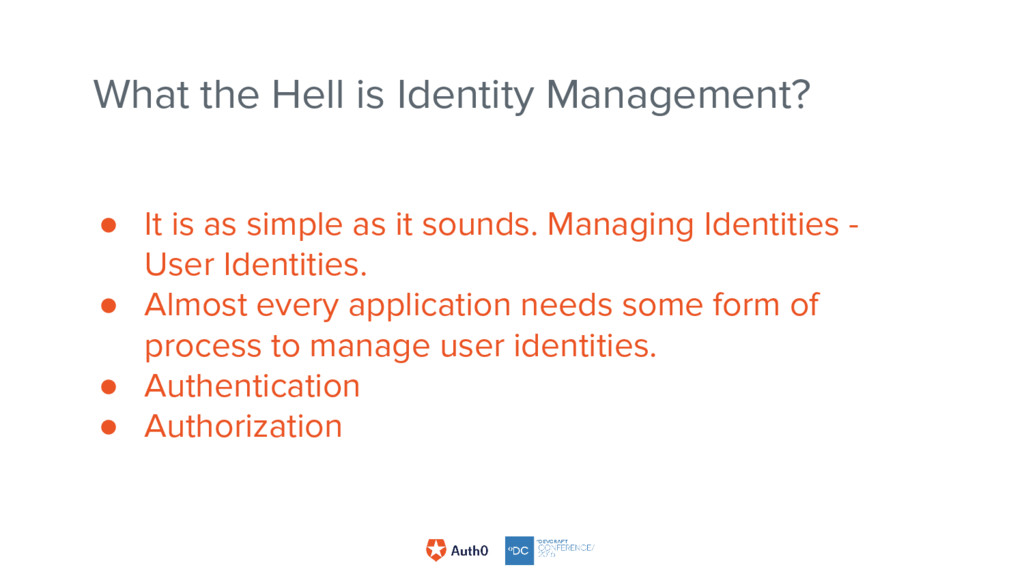 ● It is as simple as it sounds. Managing Identi...