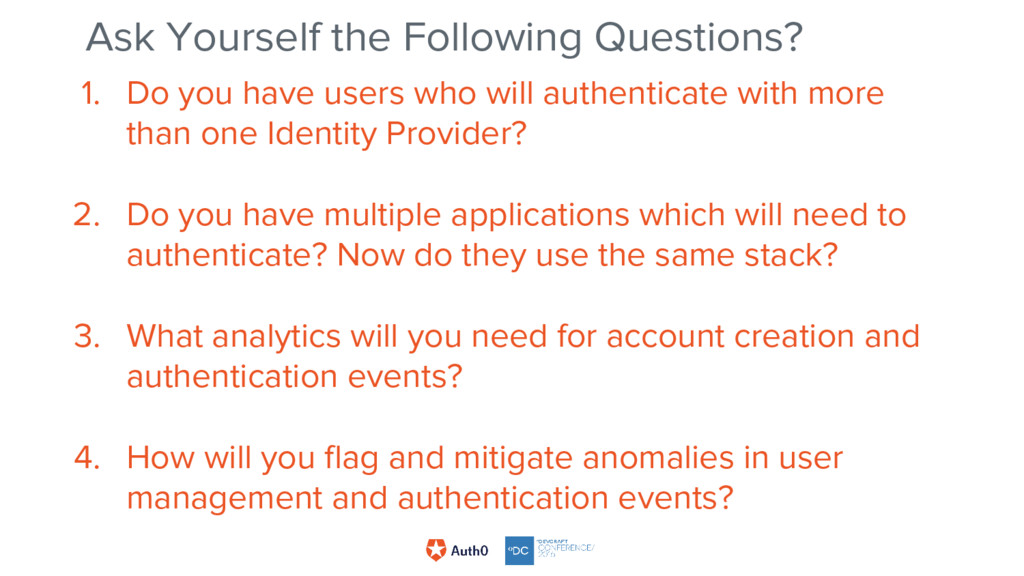 1. Do you have users who will authenticate with...
