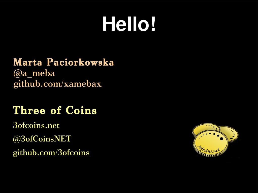 Hello! Three of Coins 3ofcoins.net @3ofCoinsNET...
