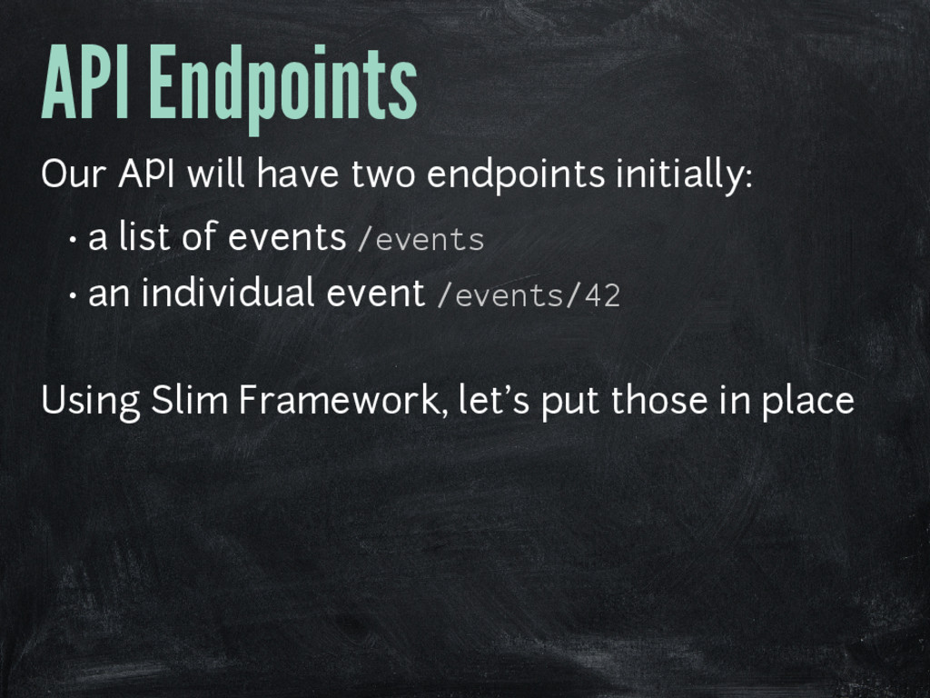API Endpoints Our API will have two endpoints i...