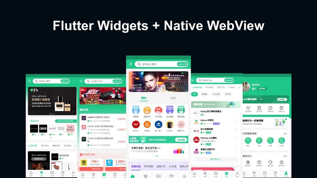 Flutter Widgets + Native WebView