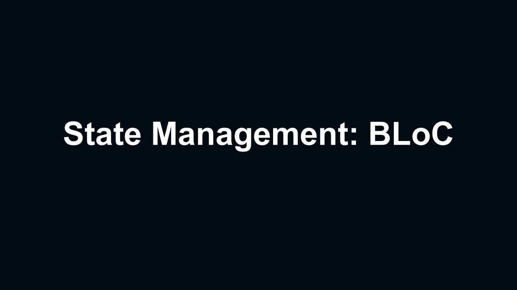 State Management: BLoC