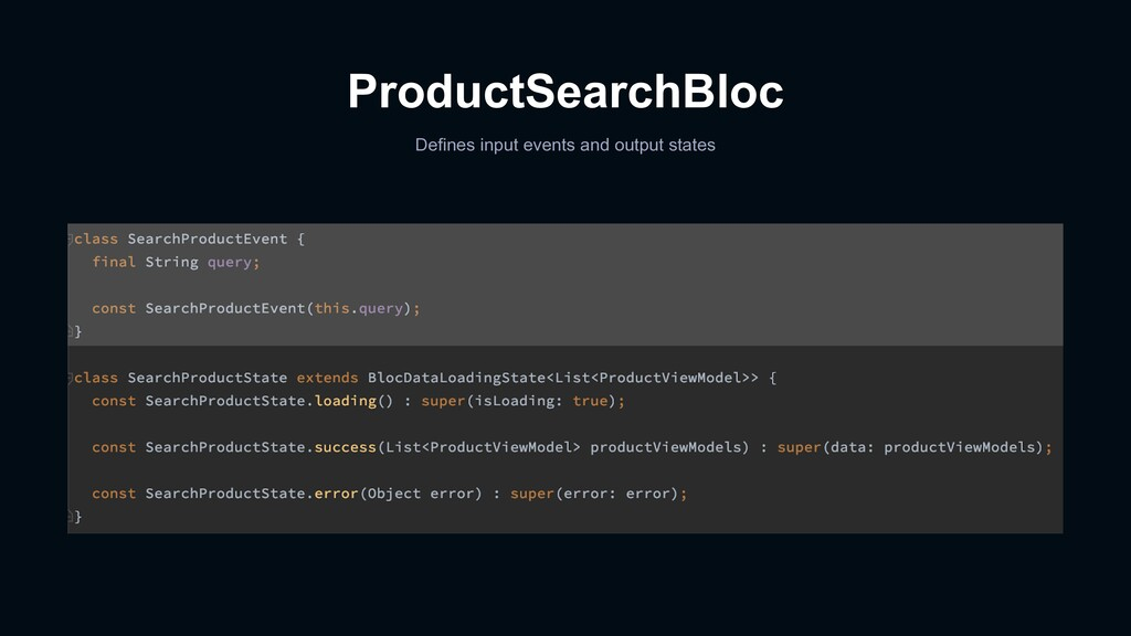 ProductSearchBloc Defines input events and outp...