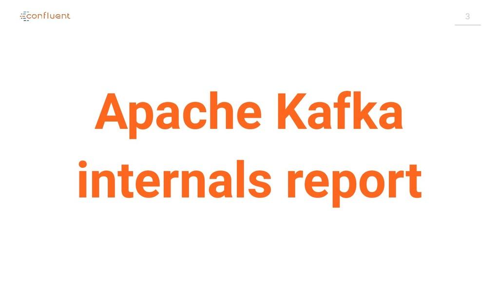 3 Apache Kafka internals report