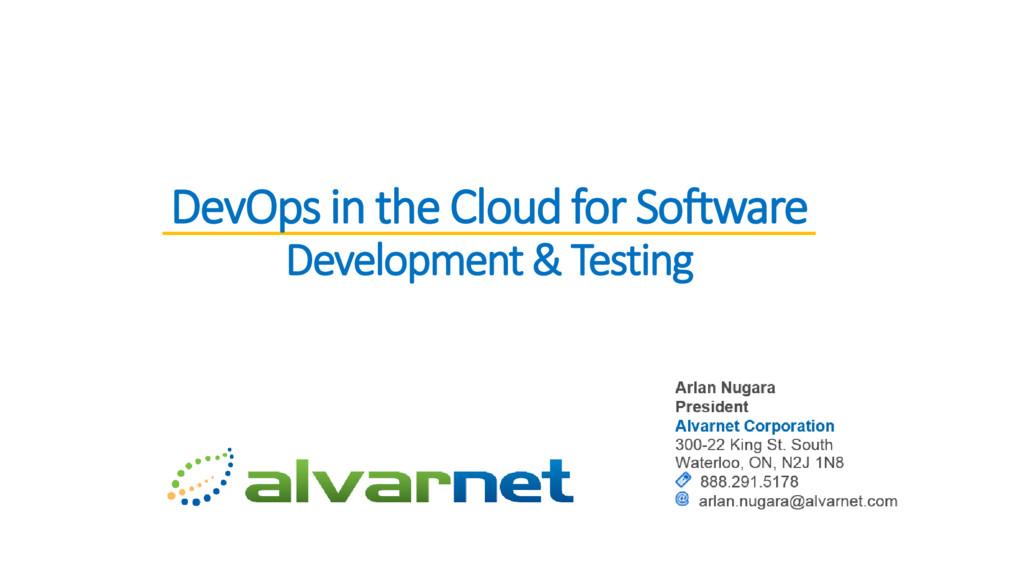 DevOps in the Cloud for Software Development & ...