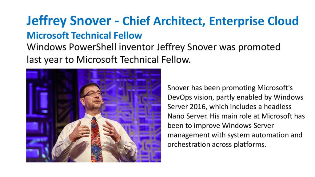 Jeffrey Snover - Chief Architect, Enterprise Cl...