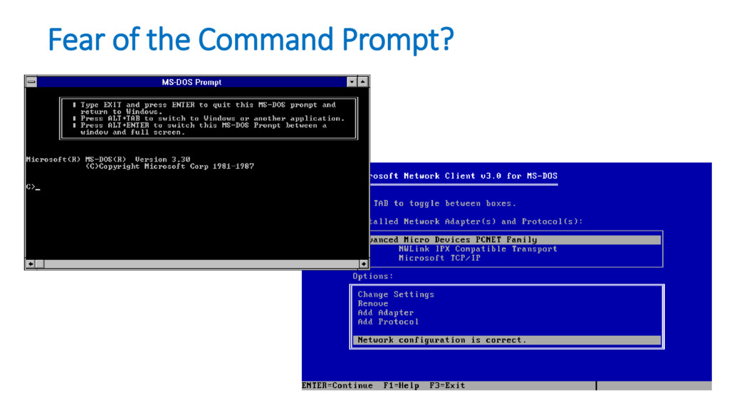 Fear of the Command Prompt?