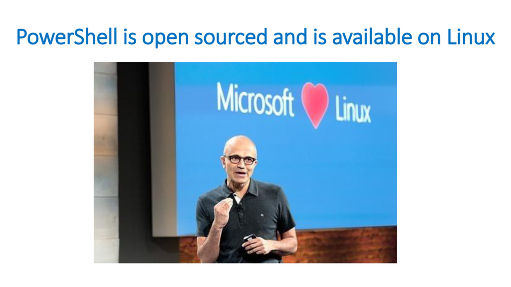PowerShell is open sourced and is available on ...