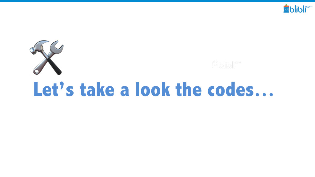 Let's take a look the codes…