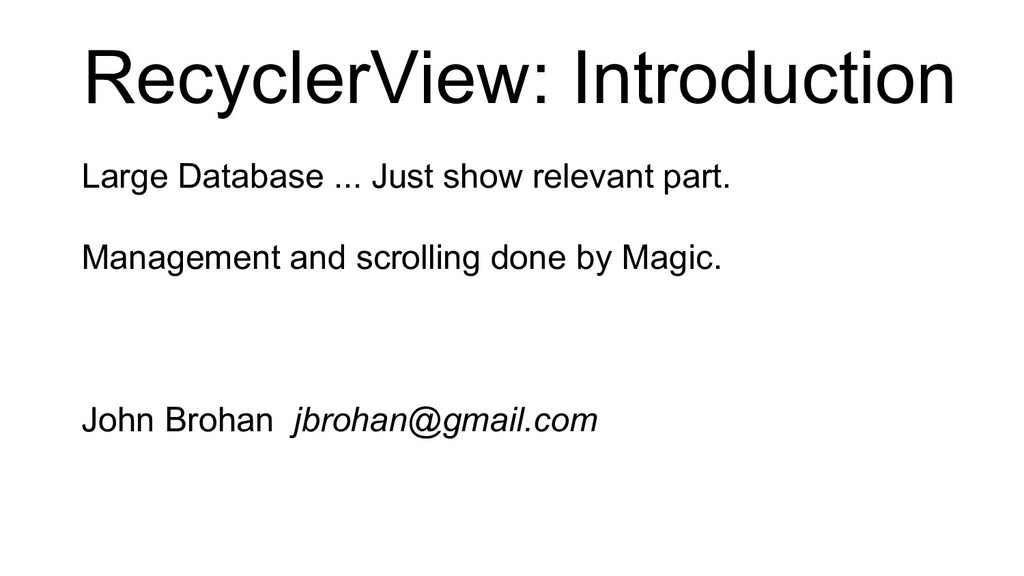 RecyclerView: Introduction Large Database ... J...