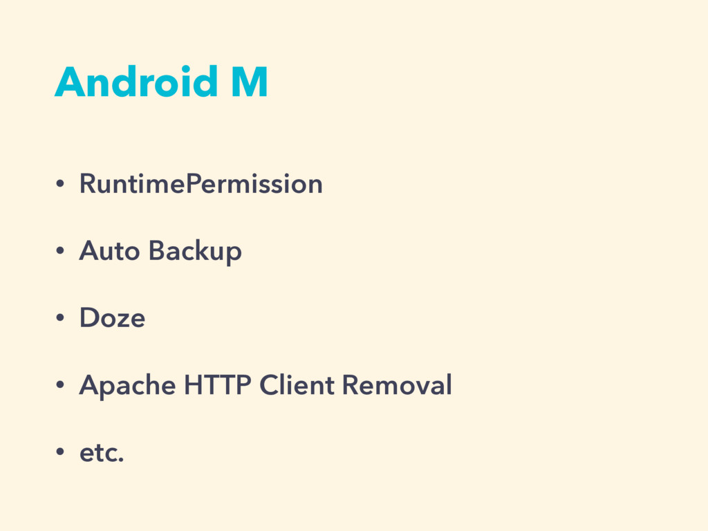 Android M • RuntimePermission • Auto Backup • D...
