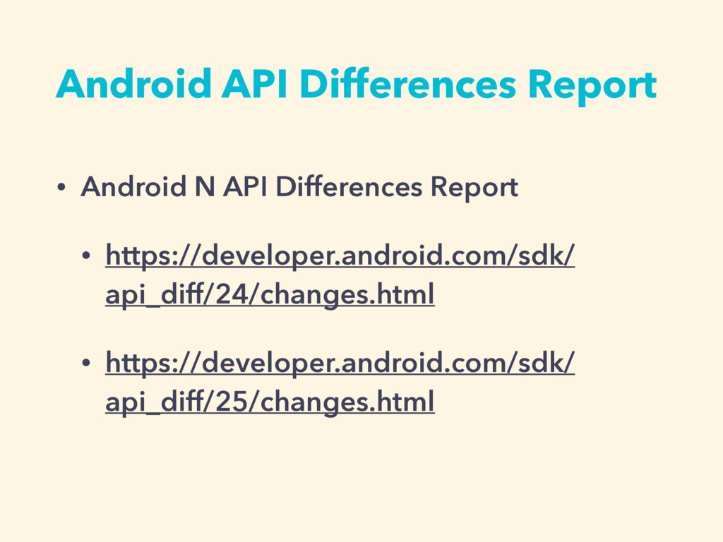 Android API Differences Report • Android N API ...