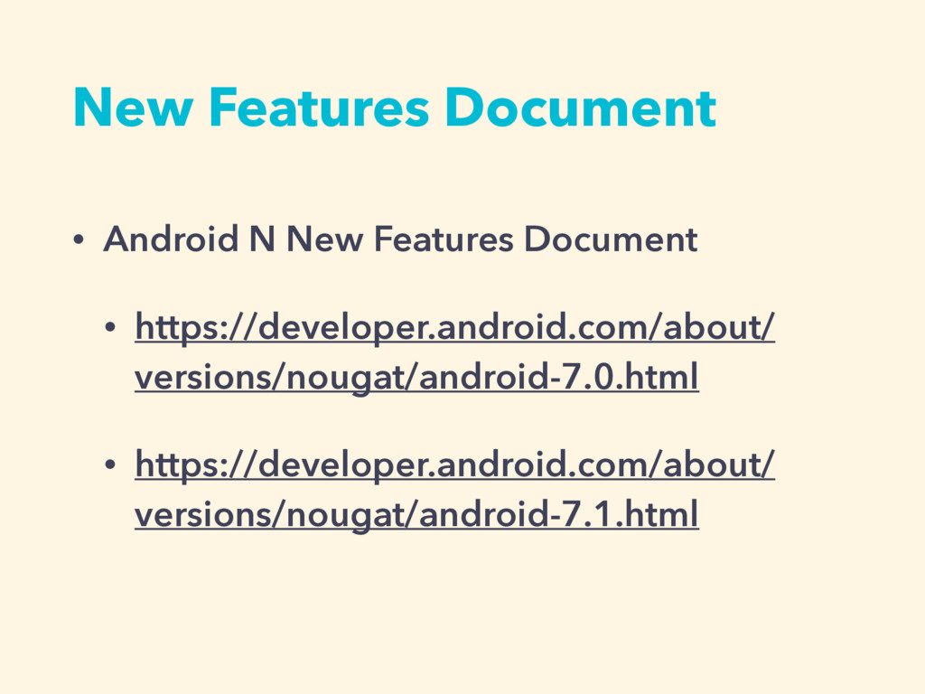 New Features Document • Android N New Features ...