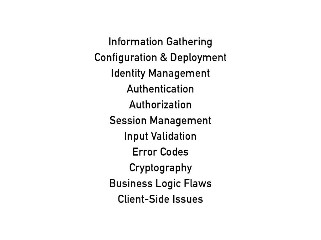 Information Gathering Configuration & Deploymen...