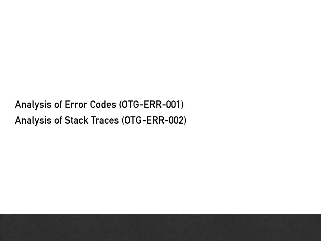Analysis of Error Codes (OTG-ERR-001) Analysis ...