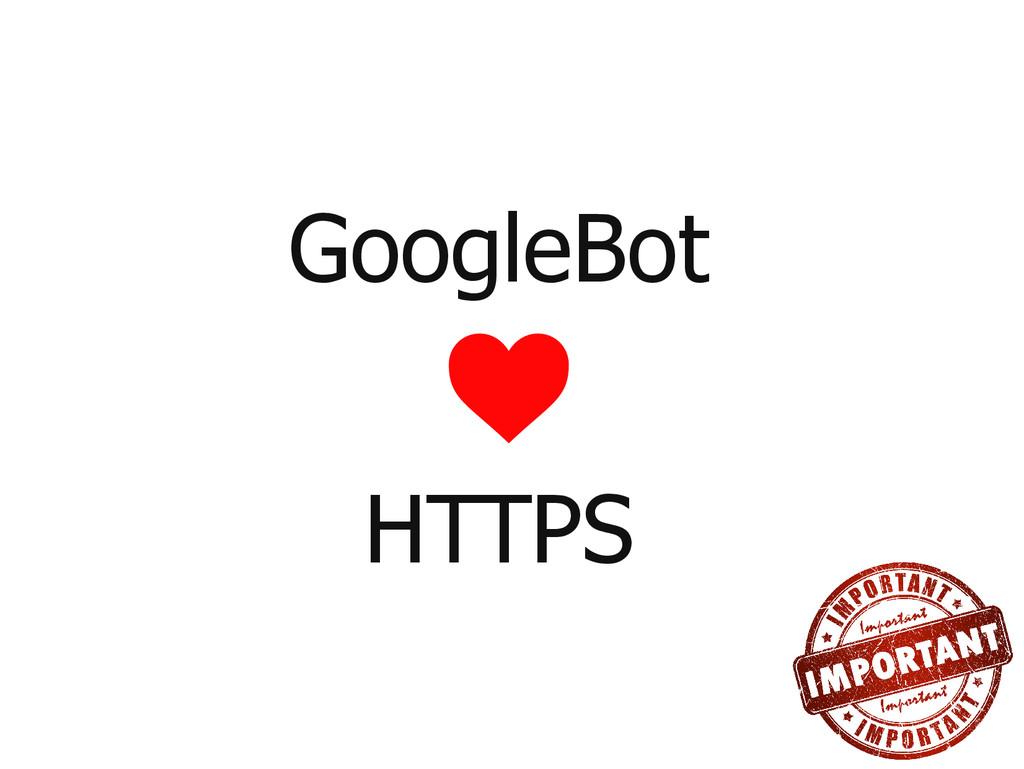 GoogleBot HTTPS