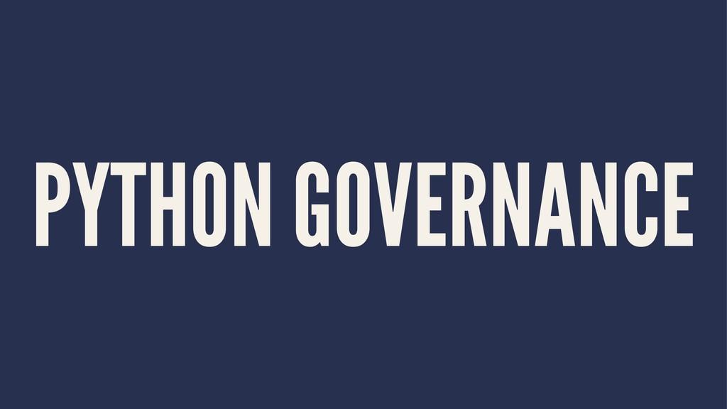 PYTHON GOVERNANCE