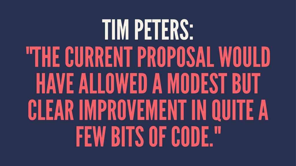 "TIM PETERS: ""THE CURRENT PROPOSAL WOULD HAVE AL..."