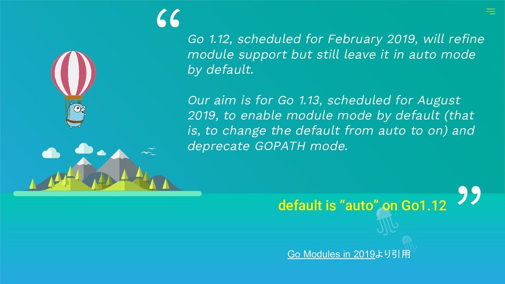 "default is ""auto"" on Go1.12 Go 1.12, scheduled ..."