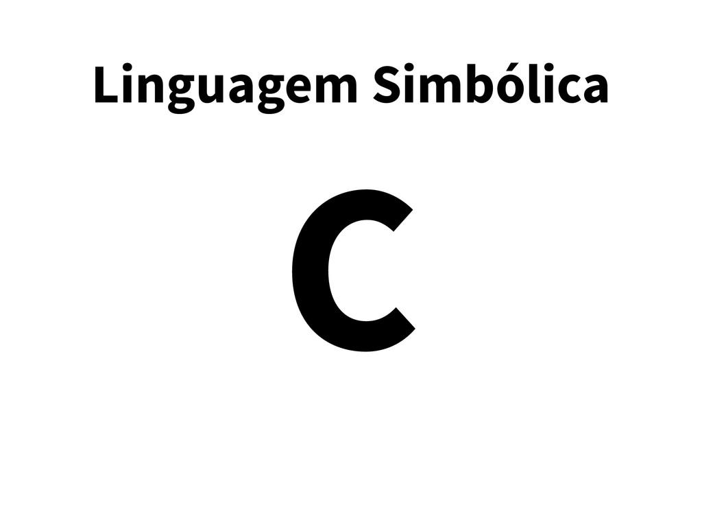 Linguagem Simbólica C
