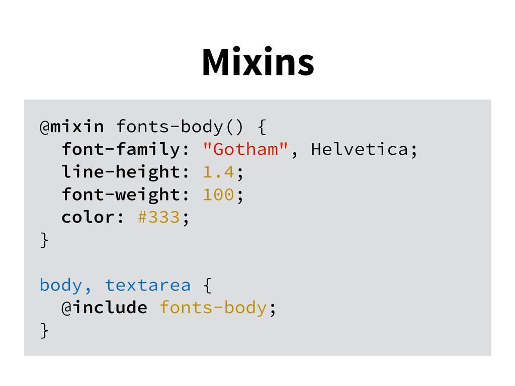 "@mixin fonts-body() { font-family: ""Gotham"", He..."