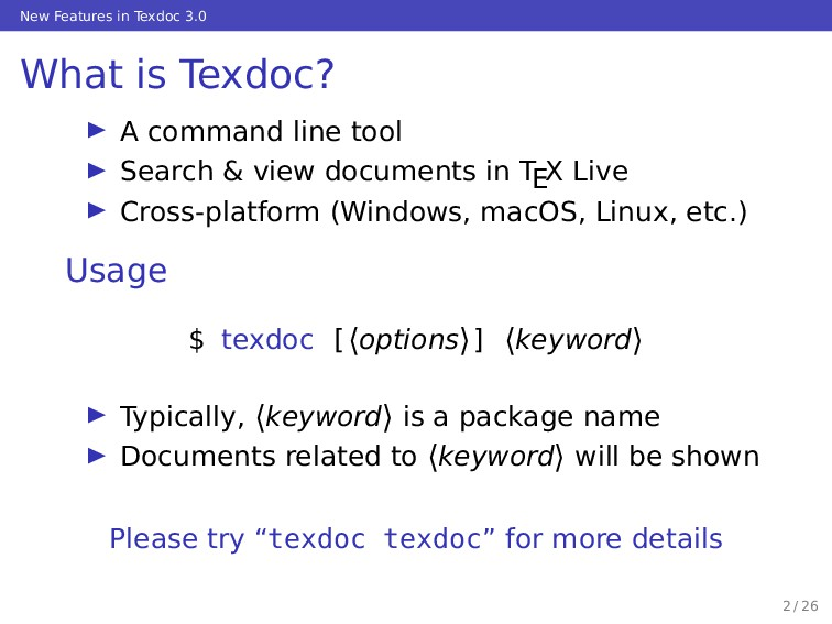 New Features in Texdoc 3.0 What is Texdoc? … A ...