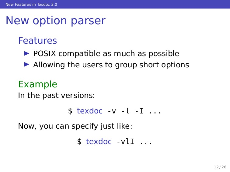 New Features in Texdoc 3.0 New option parser Fe...