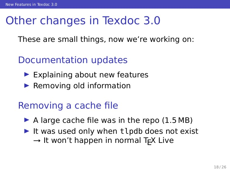 New Features in Texdoc 3.0 Other changes in Tex...