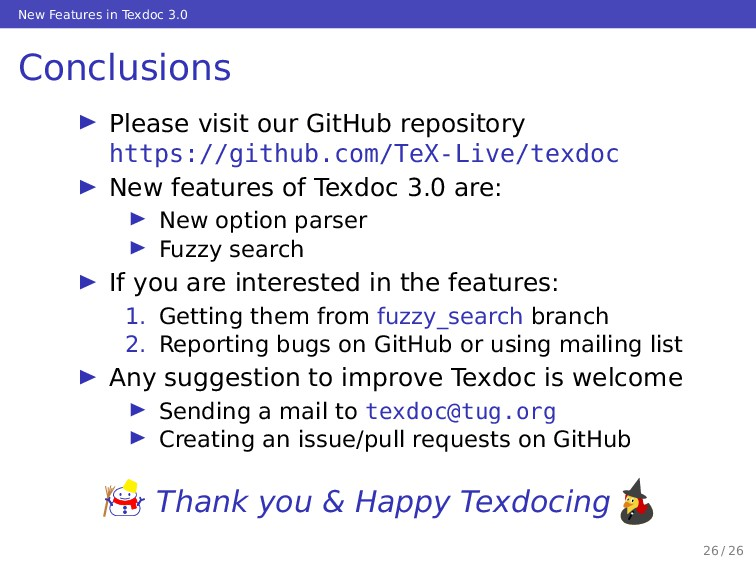 New Features in Texdoc 3.0 Conclusions … Please...