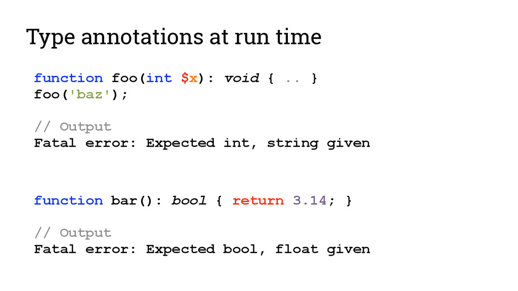 Type annotations at run time function foo(int $...