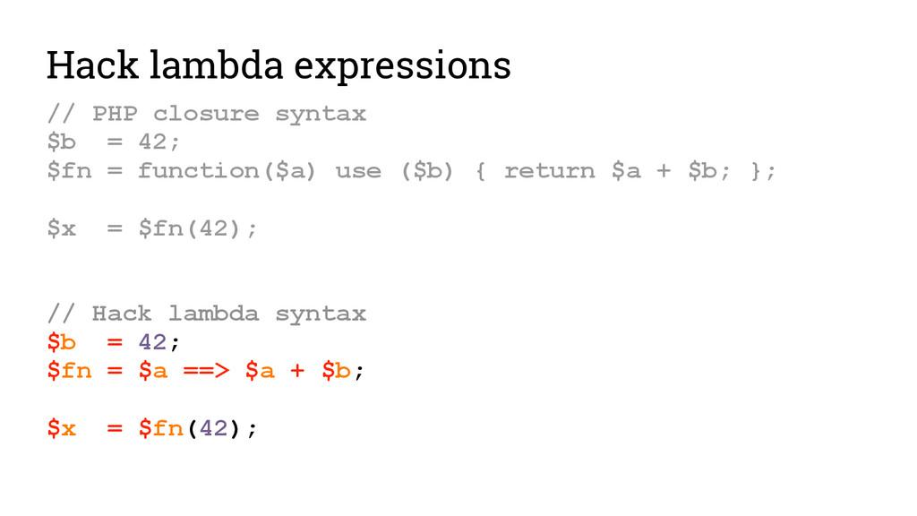 Hack lambda expressions // PHP closure syntax $...