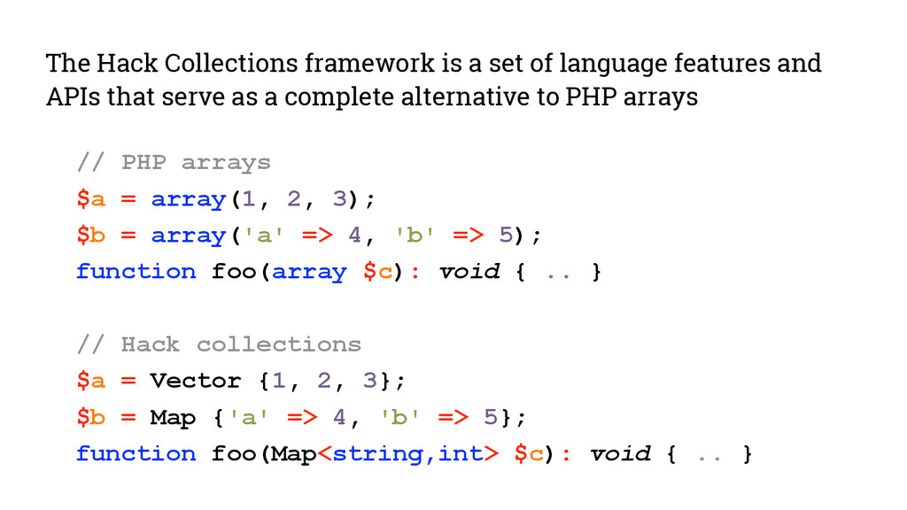 The Hack Collections framework is a set of lang...