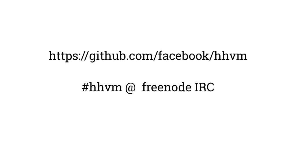 https://github.com/facebook/hhvm #hhvm @ freeno...