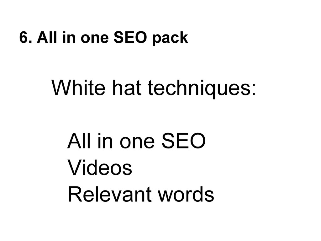 6. All in one SEO pack White hat techniques: Al...