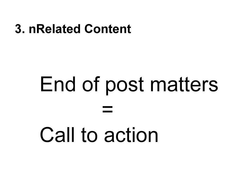 3. nRelated Content End of post matters = Call ...