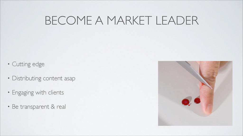 BECOME A MARKET LEADER • Cutting edge • Distrib...