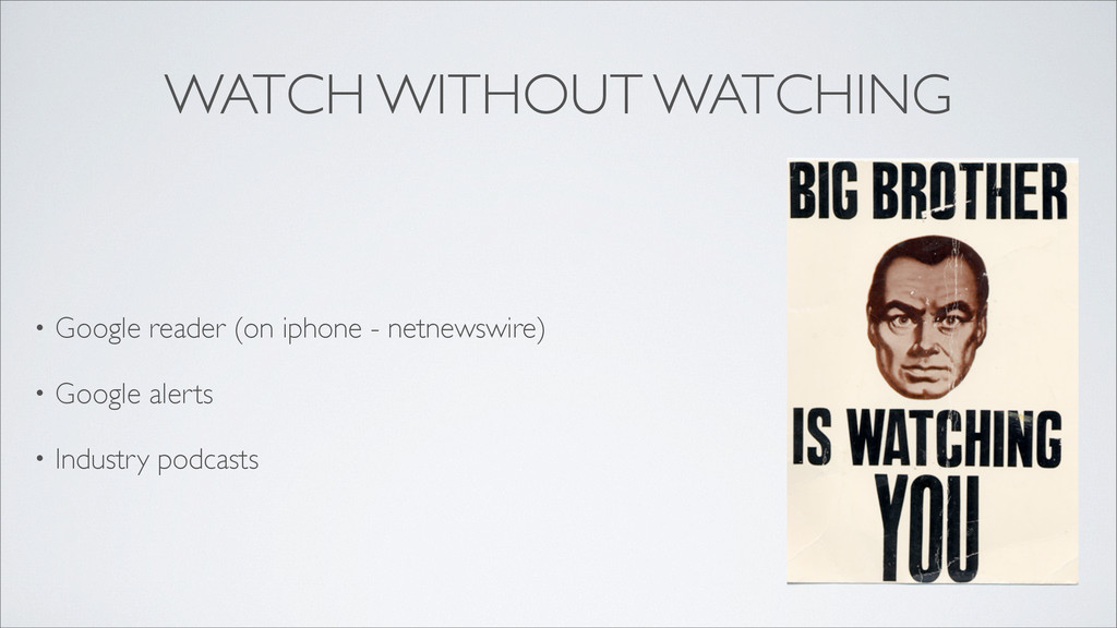 WATCH WITHOUT WATCHING • Google reader (on ipho...